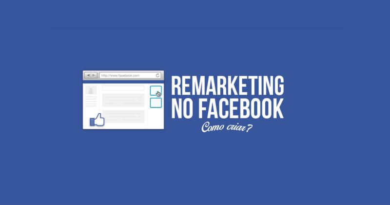 Como criar sua lista de remarketing no Facebook
