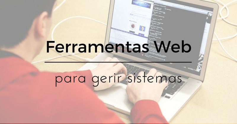 5 Ferramentas Web para gerir sistemas no Linux